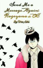 Send Me a Message Again: Kageyama x OC by ToraAshi