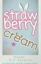 Strawberry Cream by BillToretto
