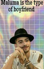 Maluma is the type of boyfriend  by KillMePlease-xo