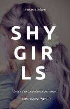 x Shy Girls x (Romance lésbico) by Paloma_Xx