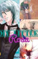My Little Rosa - (Conto - MLA)  by Rafa_LP