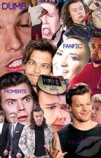 Dumb One Direction Fanfic Moments by Jhooppeee