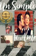 "Un Simple ""Te Amo"" 《Klaine》 by smile_writeis_cool"