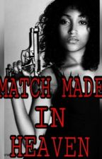Match Made In Heaven by Lonshayia_