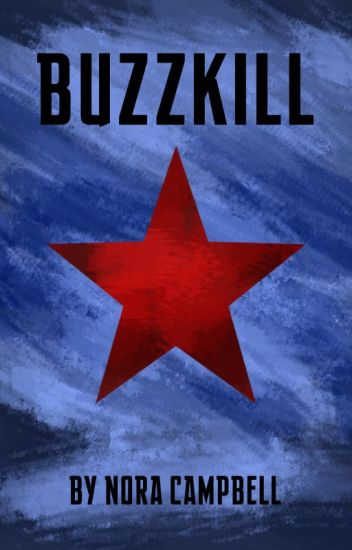 Buzzkill [Winter Soldier]
