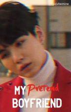 My Pretend Boyfriend. {COMPLETED} by VideoGameSpeacialist