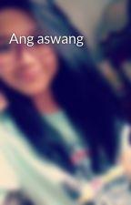 Ang aswang by hazelfenix