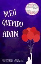 Meu querido, Adam (Romance Gay) by Klaudieny123