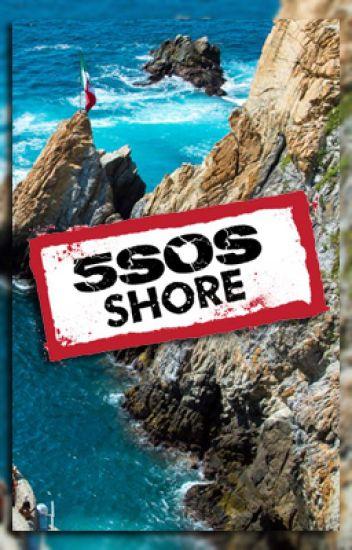 5SOS Shore