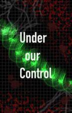 Under Our Control by UniStarPop