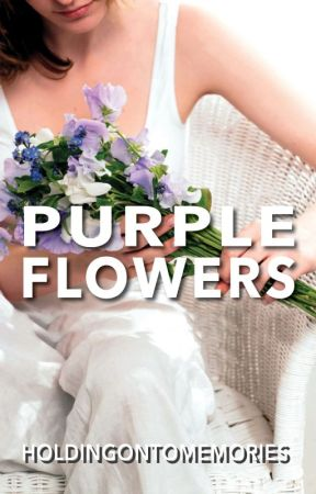 Purple Flowers by holdingontomemories