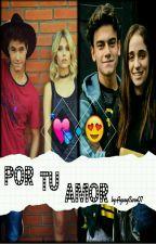Por Tu Amor ~aguslina Y michaentina by -AGUSPERREAME-