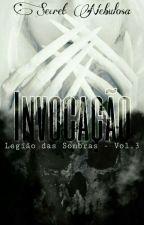 Legião das Sombras Vol. 3 - Armageddon by AnnieVandal