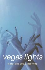 vegas lights; adopted by brendon urie by kaleidoscope-memes