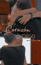 Corazón Ciego ||Ramigna|| TERMINADA by LalixExo