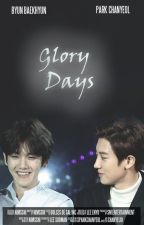 {ChanBaek} Glory Days by Nimsshi
