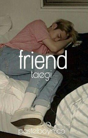 friend - taegi by pastelboynico