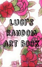 Luci's Wonderfully Random Art Book by DrabLittleCrabby