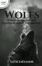 Wolfs by LeticiaEliasM