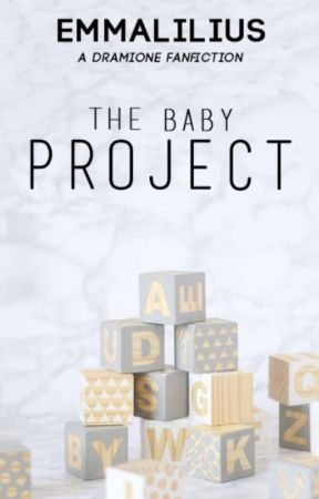 The Baby Project || dramione by emmalilius