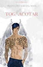 Traduções Tog/Acotar by VickHerondale