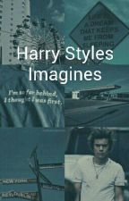 Harry Styles Imagines  by Suga_Kookiee