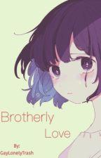 Brotherly Love[Underlust!Sans x child!reader]//HIATUS// by GayLonelyTrash