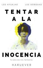 Tentar a la inocencia. [EUNHAE] EDITANDO. by gabiimamani