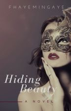 Hiding Beauty by fhayemingaye