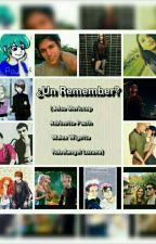 ¿Un Remember? by Copito_Maritta11