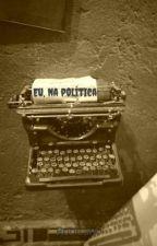 Eu, na política by RobCan0