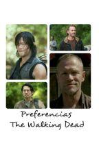 Preferencias The Walking Dead by Lu_Vlady