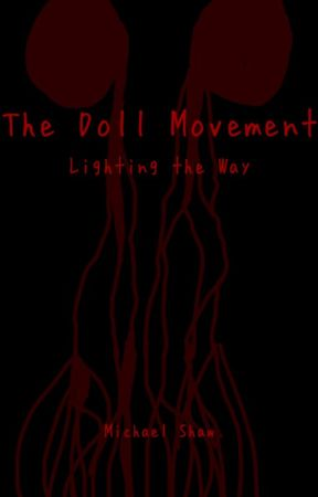 The Doll Movement: Lighting the Way by FFVDGames