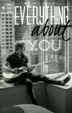 Everything About You by ruparna