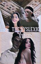 The Dyslexic Virgin by jailywrites