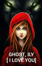 Ghost,ILY ( I Love You) by Levana05