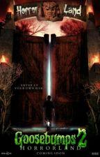 Goosebumps 2: Horrorland by MariahsMonsters