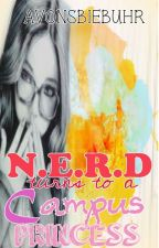 N.E.R.D turns to a CAMPUS PRINCESS (Soon to be Published under LIB) by AvonsBiebuhr
