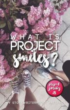 What is #ProjectSmiles? by projectsmiles