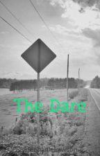 The Dare by StephanieLawson