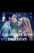 GOOD GIRLS LOVE BAD BOYS by zfnyarmagt_