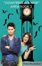ANG HOUSEMATE KONG MUMU 2: COUNTERCLOCKWISE by PlainVanillaGirl