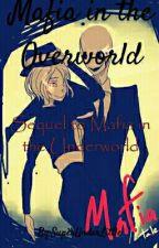 Mafia in the Overworld (Sequel to Mafia in the Underworld) by SuperUnderLittle