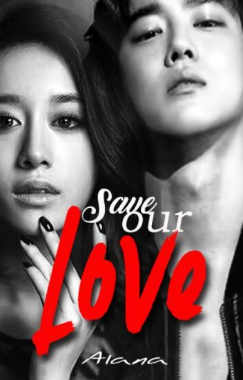 SAVE OUR LOVE