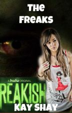 The Freaks [Freakish} [DISCONTINUED] by shayshaybot