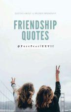 Friendship Quotes by KangGeeLi_7