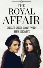 The Royal Affair by Anusha246