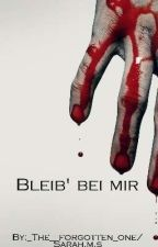 Bleib' bei mir by LifeasanStranger