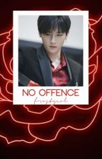 no offence ➳ I.M.xMonsta x by -yugyums