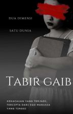 Tabir Gaib (END) by iiaMlk